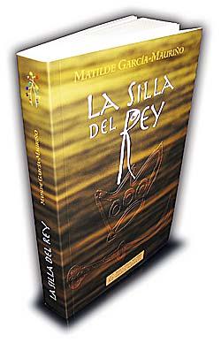 La Silla del Rey, obra de la escritora Matilde García-Mauriño