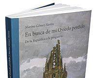 En busca de mi Oviedo perdido
