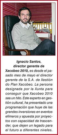Ignacio Santos, director gerente de Xacobeo 2010