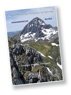 Recorriendo las montañas de Asturias, libro del autor Lorenzo Sánchez