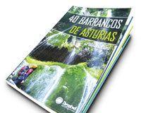 40 barrancos de Asturias. Pablo Solares Villar. Desnivel Ediciones.
