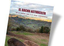 El Gochu Asturcelta, de la tradición rural a la cocina contemporánea