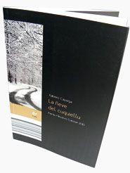 La ñeve del cuquiellu. Xabiero Cayarga. Ediciones Trabe