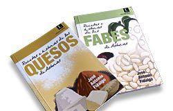 Recetas e historias de los quesos de Asturias. Recetas e historias de les fabes de Asturias. Autor: José Antonio Fidalgo