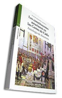 Los constituyentes asturianos en las Cortes de Cádiz