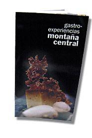 Gastroexperiencias en la Montaña Central