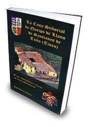 La casa señorial de Queipo de Llano de Santianes de Tuña (Tineo)