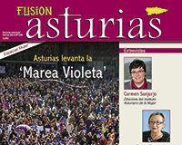 Revista Fusión Asturias. Nº 238 Marzo 2014. Especial Mujer. Asturias levanta la 'Marea Violeta'