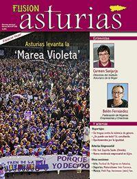 Revista Fusión Asturias. Nº 238 Marzo 2014. Especial Mujer. Asturias levanta la 'Marea Violeta