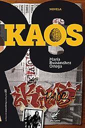 Kaos, novela escrita por María Ruisánchez