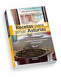 Recetas para amar Asturias