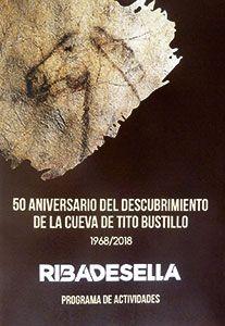 Programa del 50 aniversario de las Cuevas de Tito Bustillo. Ribadesella