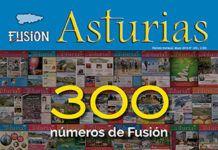 Revista Fusión Asturias Nº 300 - Mayo 2019. 300 números de Fusión