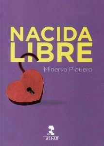 Libro de Minerva Piquero, Nacida Libre