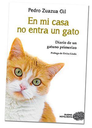 Libro En mi casa no entra un gato. Pedro Zuazua