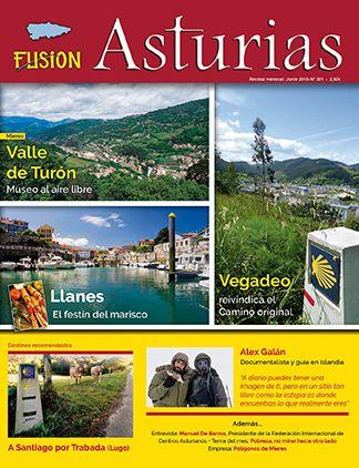 Revista Fusión Asturias Nº 301 - Junio 2019. Valle de Turón, Llanes, Vegadeo