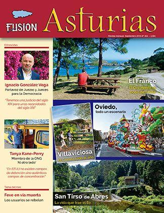 Revista Fusión Asturias nº 304 - Septiembre 2019. El Franco, Oviedo, Villaviciosa y San Tirso de Abres