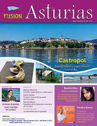 Revista Fusión Asturias nº 309 Marzo / Abril 2020. Castropol, gastronomía y experiencias en el Eo