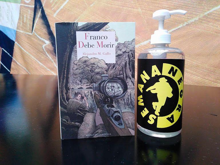 Franco debe morir, novela de Alejandro Gallo