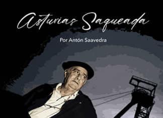 Asturias saqueada, libro de Antón Saavedra