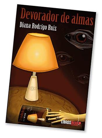 Devorador de almas, de Diana Rodrigo (ed. Libros Indie)