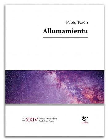 Allumamientu, poemario de Pablo Texón Castañón