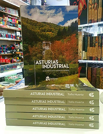 Libros Asturias Industrial, escrito por Toño Huerta con fotografías de Juanjo Arrojo
